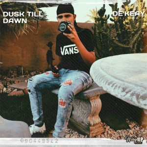 De'KeaY - Dusk Till Dawn EP