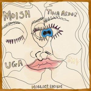 MoIsh & Tina Ardor - Uga (Original Mix)