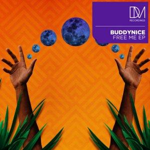 Buddynice - Free Me EP