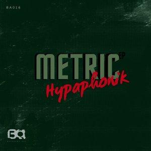 Hypaphonik - Metric EP
