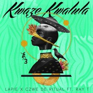 Lapie, Czwe De Ritual, Ray T - Kwaze Kwalula (Original Mix)