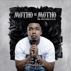 Abidoza - Motho Ke Motho (feat. Mpho Sebina & Jay Sax)