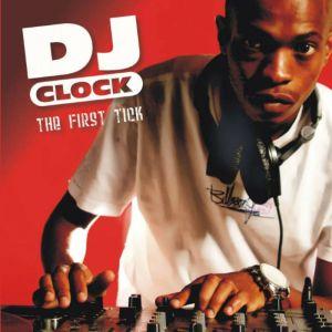 DJ Clock - The First Tick (Album 2008)