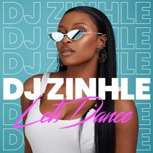 DJ Zinhle - Let's Dance EP