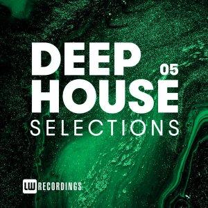 Deep House Selections, Vol. 05