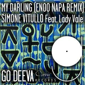 Simone Vitullo, Lady Vale - My Darling (Enoo Napa Remix)