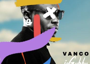 Vanco - iSgubhu (feat. Soul Star & Given Zulu)