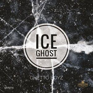 Ghetto Boyz - Ice Ghost (Original Mix)