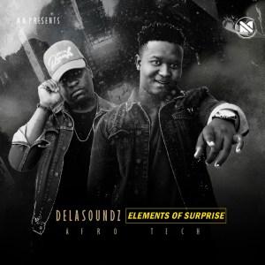 DeLASoundz - Elements Of Surprise EP
