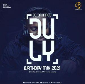 Dj Jaivane - JulyBirthdayMix 2021 (Strictly SimnandiRecords Music)