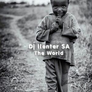 Dj Llenter SA - The World EP
