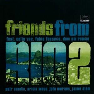 Friends from Rio - Escravos do Jó (Caiiro Bootleg)