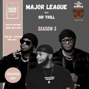 Major League Djz - Amapiano Balcony Mix Africa Live with (Sir Trill)