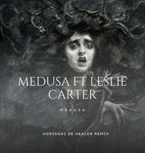 Medusa, Leslie Carter - Medusa (Horisani De Healer Remix)