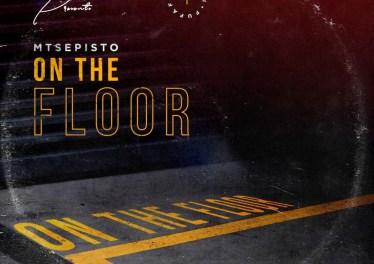 Mtsepisto - On The Floor (Original Mix)