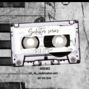 STI T's Soul - Selektor Series Mixtape