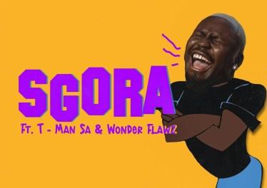 Stilo Magolide - SGORA (feat. T ManSA & Wonder Flawz)