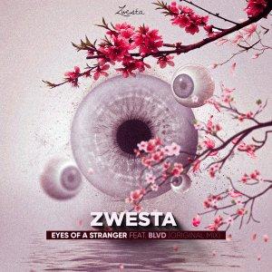 DJ Zwesta, Blvd - Eyes of a Stranger (Original Mix)