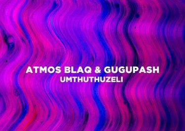 Atmos Blaq & GuguPash - Mthuthuzeli (Atmospheric Mix)