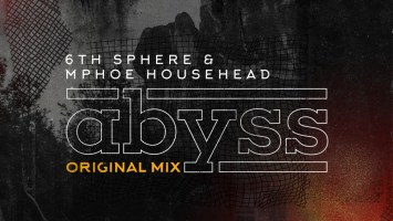 6th Sphere & Mphoe Househead - Abyss (Original Mix)