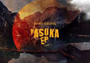 Afro Exotiq - Yasuka EP