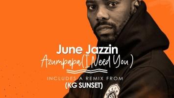 June Jazzin - Azumpapa EP