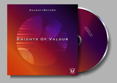 NaughtyBoyzSA - Knights Of Valour EP