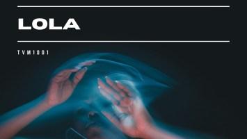 TVMI - LOLA (Original Deeper Dub)