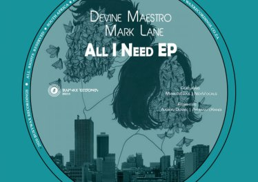 b2grfe Devine Maestro & Mark Lane - All I Need EP