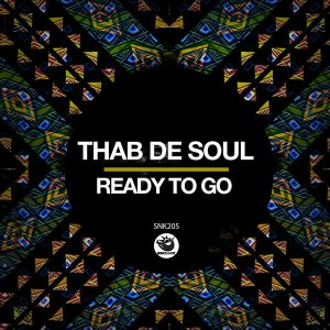 Thab De Soul - Ready To Go