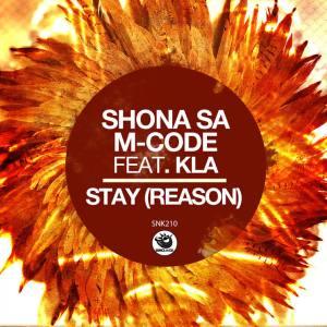 3j76h5gf Shona SA, M-Code & Kla - Stay (Reason)