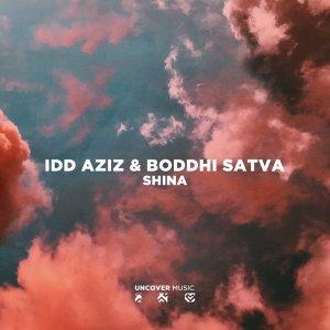 Idd Aziz & Boddhi Satva - Shina (Ancestral Soul Mix)