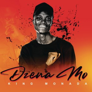 King Monada - Dzena Mo
