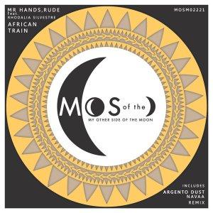 cvfews2 Mr Hands, Rude, Rhodalia Silvestre - African Train (Argento Dust Remix)