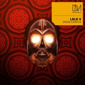 nkjyhtgrfed Lele X, T-Deep & Dustinho - Monyanya (Original Mix)