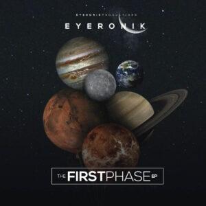 EyeRonik - The First Phase EP