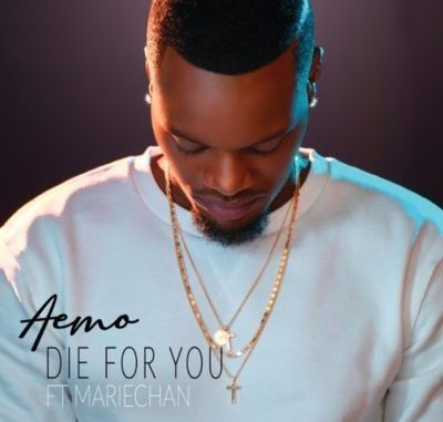 DOWNLOAD MP3 Aemo – Die For You Ft. Mariechan