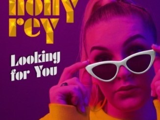 START NOW: Holly Rey – Looking For You