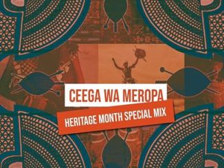 DOWNLOAD Ceega – Heritage Month Special Mix MP3 SONG DOWNLOAD