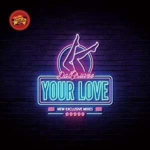 Dat Gruvee – Your Love (Breyth Remix) Ft. Emmanuela