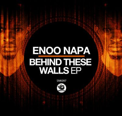 DOWNLOAD Enoo Napa Behind These Walls EP Zip MP3 SONG DOWNLOAD