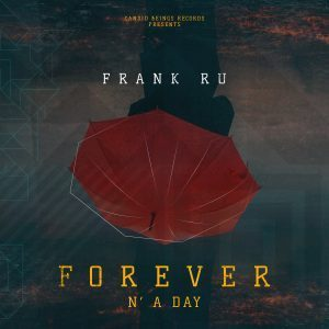 DOWNLOAD Frank Ru Forever n'A Day EP Zip MP3 MUSIC D0WNLOADER