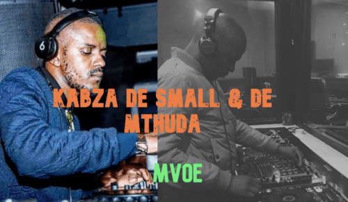 DOWNLOAD Kabza De Small & De Mthuda Mvoe Mp3 SONG DOWNLOAD