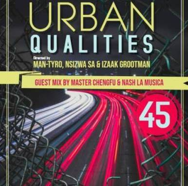 DOWNLOAD Master Cheng Fu Urban Qualities 45 Guest Mix Mp3 music downloader