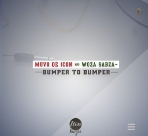 DOWNLOAD Muvo De Icon & Woza Sabza Bumper To Bumper Mp3 music downloader