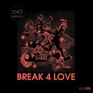 Rocco Rodamaal – Break 4 Love EP