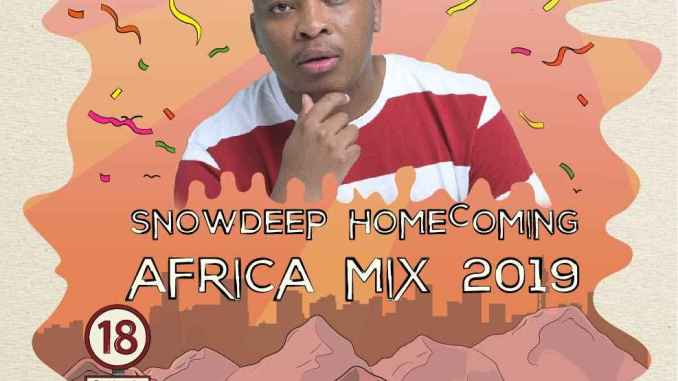 Download Snow Deep – Homecoming Africa 2019 mp3 download