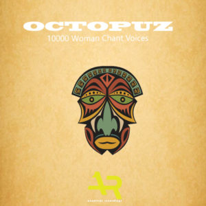 DJ Octopuz drops this awesome song titled – 10000 Woman Chant Voices (Original Mix) Mp3 Download
