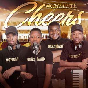 EP: #Chelete – Cheers Mp3 Download