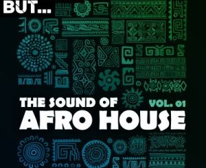 Nothing But… The Sound of Afro House, Vol. 01